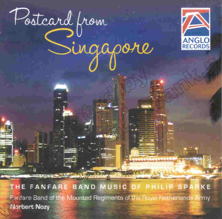 Postcard from Singapore (Fanfare Band Music of Philip Sparke) - hacer clic aquí