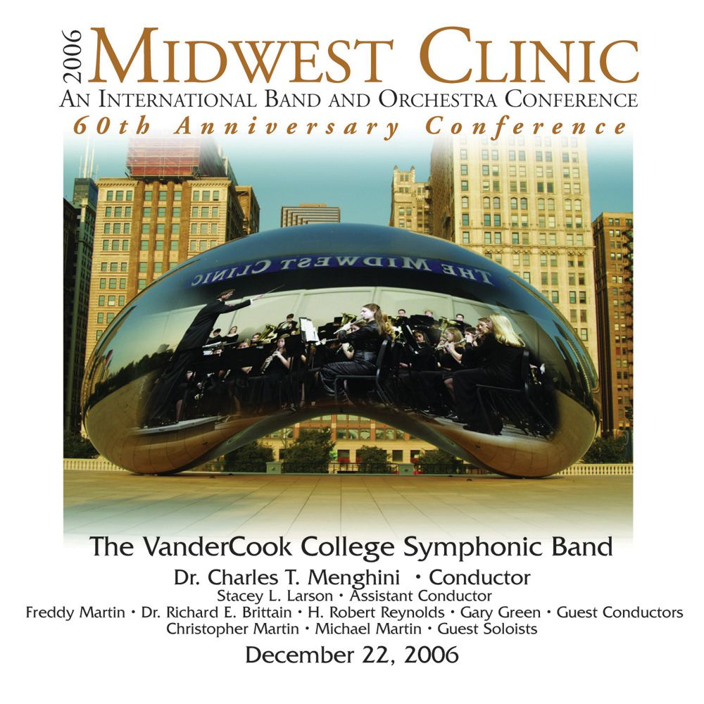 2006 Midwest Clinic: VanderCook College of Music Symphonic Band - hacer clic aquí