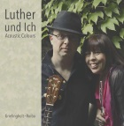 2017-09-27 CD Luther und Ich (Acoustic Colours) - hacer clic aquí